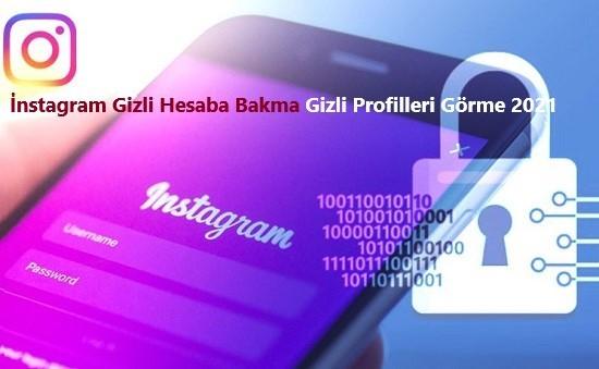 Instagram Gizli Hesaba Bakma Gizli Profilleri Gorme 2021