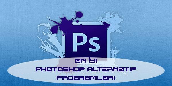 En Iyi Photoshop Alternatif Programlari Basit Photoshop Benzeri Programlar