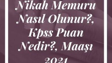 Nikah Memuru Nasil Olunur Kpss Puan Nedir Maasi 2021