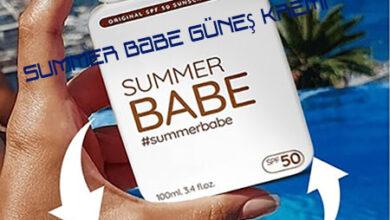 Summer Babe Gunes Kremi Kullananlar ve Yorumlari