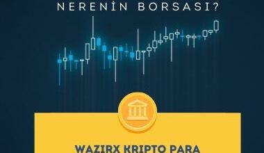 WazirX Kripto Para Borsasi Nedir Nerenin Borsasi