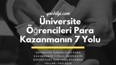 Universite Ogrencileri Icin Para Kazanmanin 7 Yolu