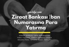 Ziraat Bankasi Iban Numarasina Para Yatirma