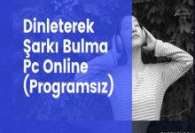Dinleterek Sarki Bulma Pc Programsiz Online
